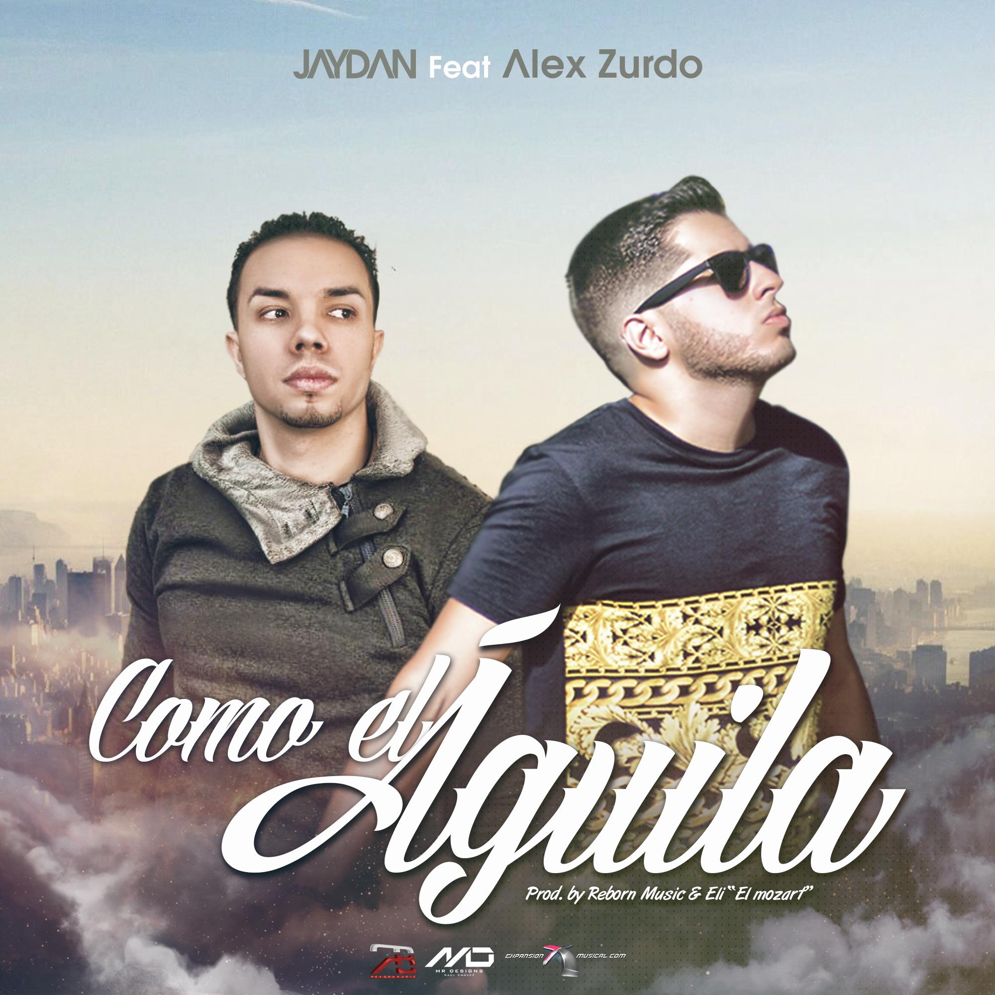 Jaydan ft. Alex Zurdo – Como El Águila (Stronger) (Pronto)